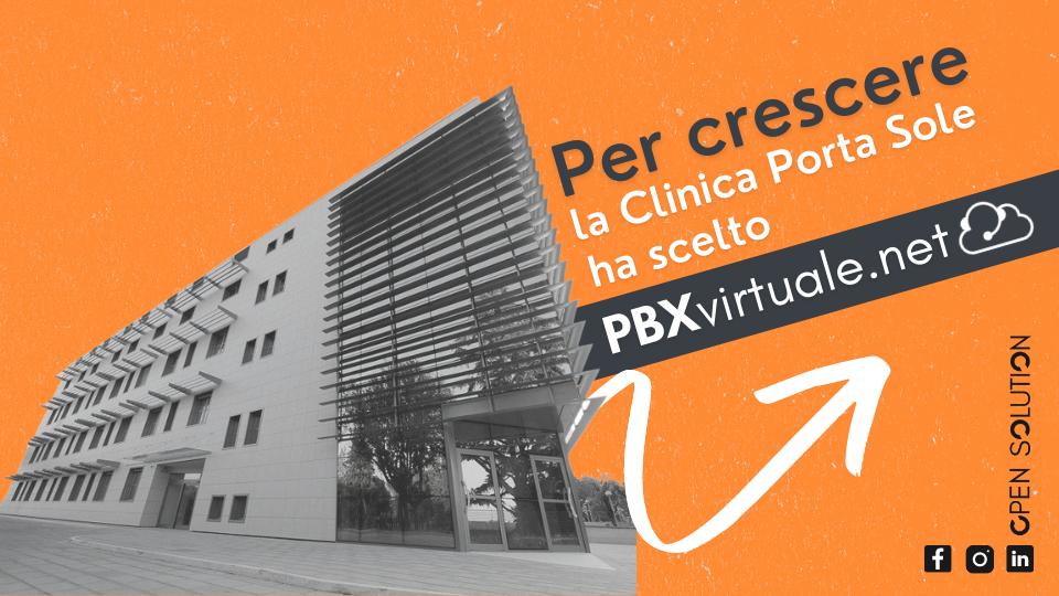 Clinica Porta Sole ha scelto PBX Virtuale